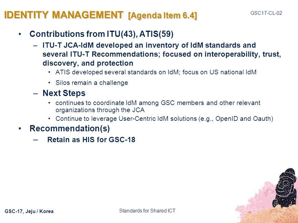 IDENTITY MANAGEMENT [Agenda Item 6.4]